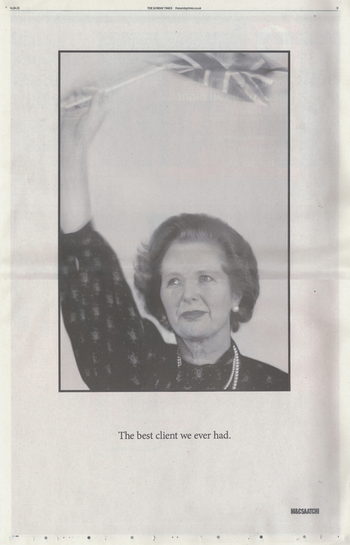 M&C Saatchi paid tribute to the former prime minister Margaret Thatcher with a full-page ad in the Sunday Times