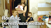 Housing, poverty and welfare