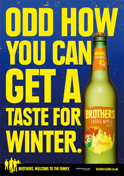Brothers Cider 'odd how you can get a taste for winter' campaign