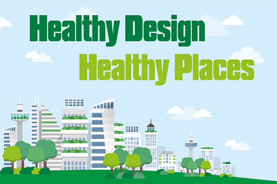Conference: Healthy Design, Healthy Places