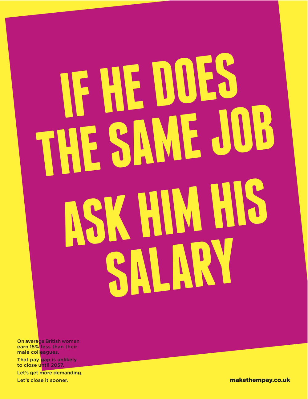 If he does the same job ask him his salary