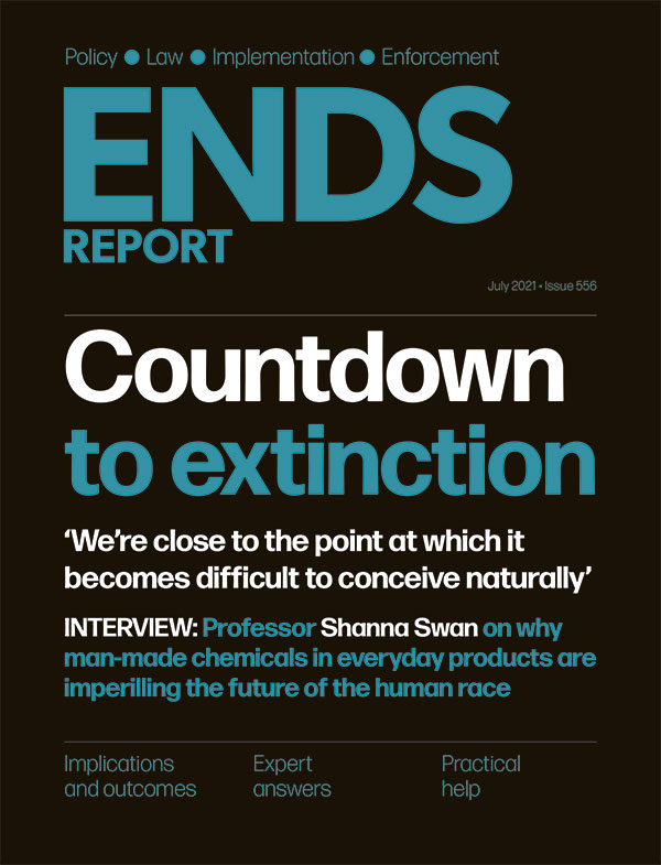ENDS Report issue 556, July 2021