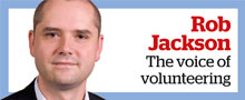 Rob Jackson: The voice of volunteering